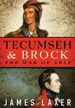 James Laxer Tecumseh and Brock