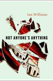 Not Anyone's Anything by Ian Williams