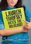 Lauren Yanofsky Hates the Holocaust by Leanne Lieberman