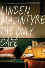 Linden MacIntyre book cover image