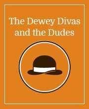Dewey Divas